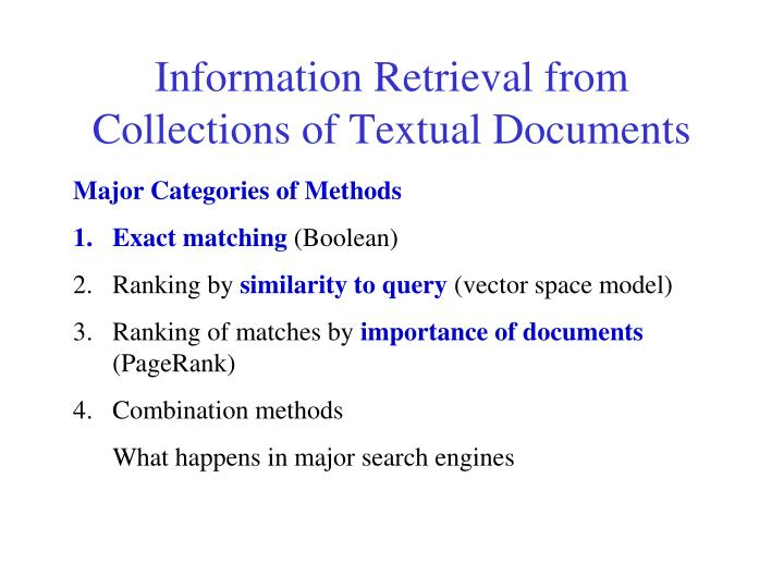 Information Retrieval from Collections of Textual Documents