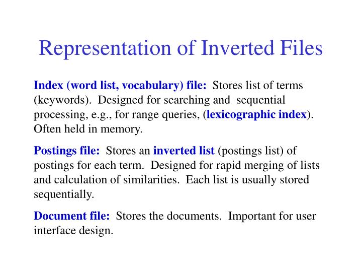 Representation of Inverted Files