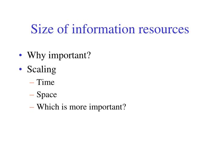 Size of information resources