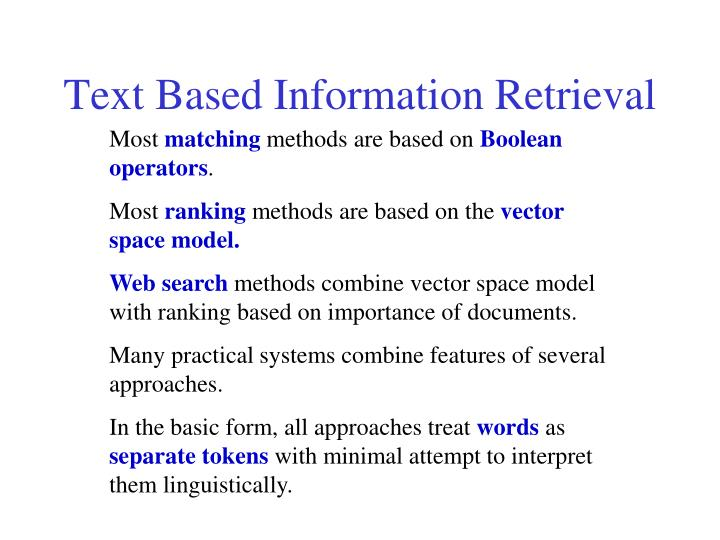 Text Based Information Retrieval
