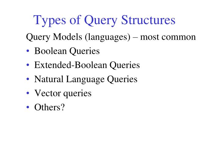 Types of Query Structures