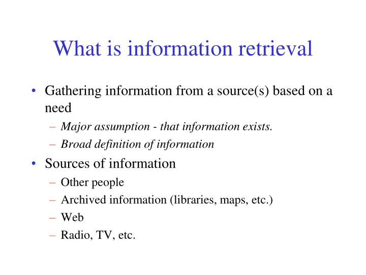 What is information retrieval