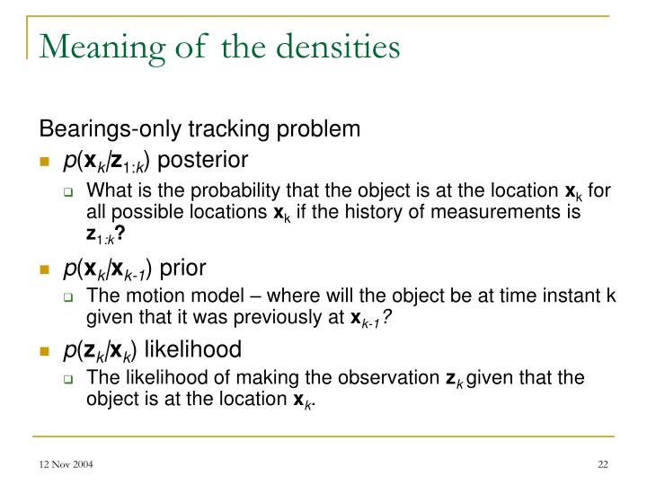 Meaning of the densities