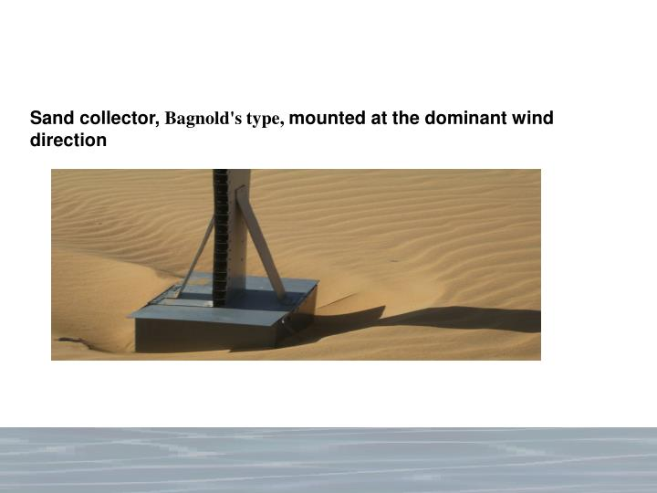 Sand collector,