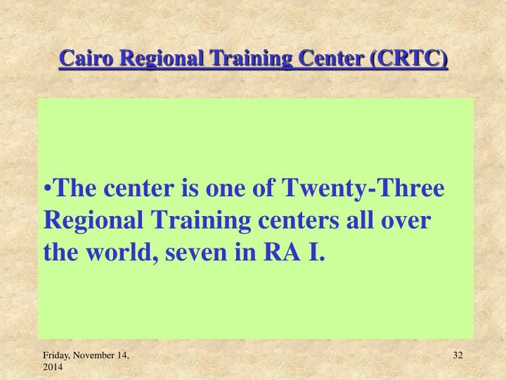 Cairo Regional Training Center (CRTC)