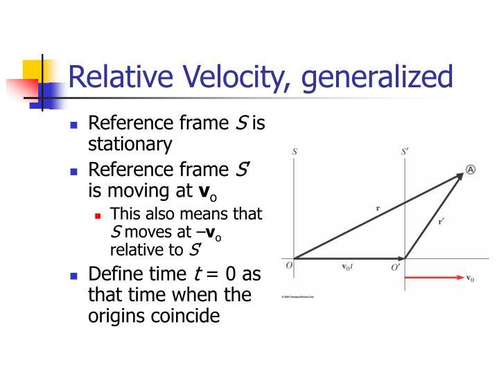 Relative Velocity, generalized