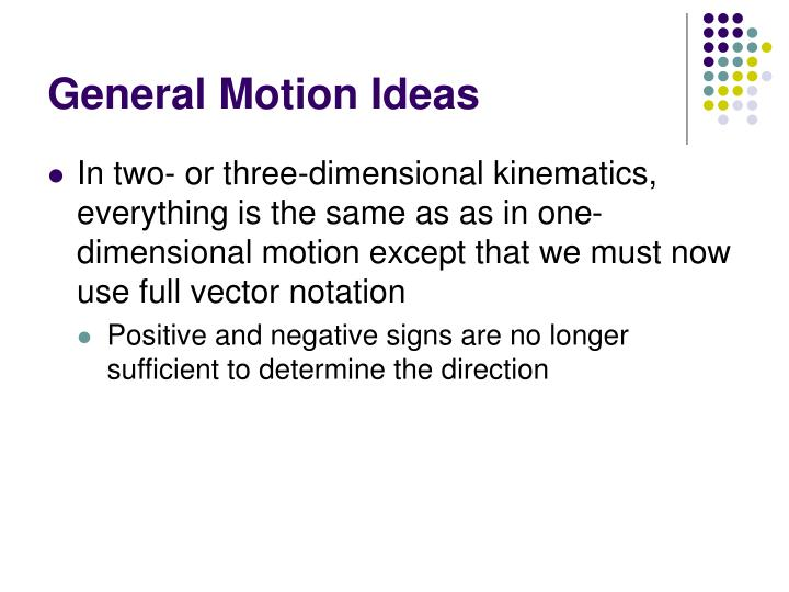 General Motion Ideas