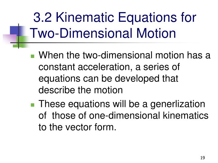 3.2 Kinematic Equations for Two-Dimensional Motion