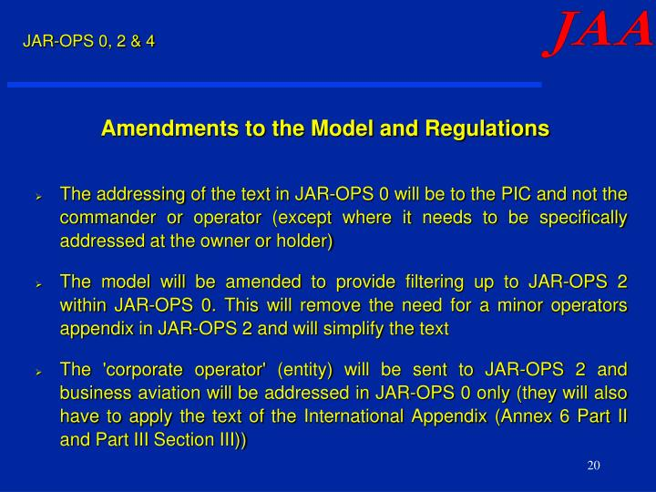 Amendments to the Model and Regulations