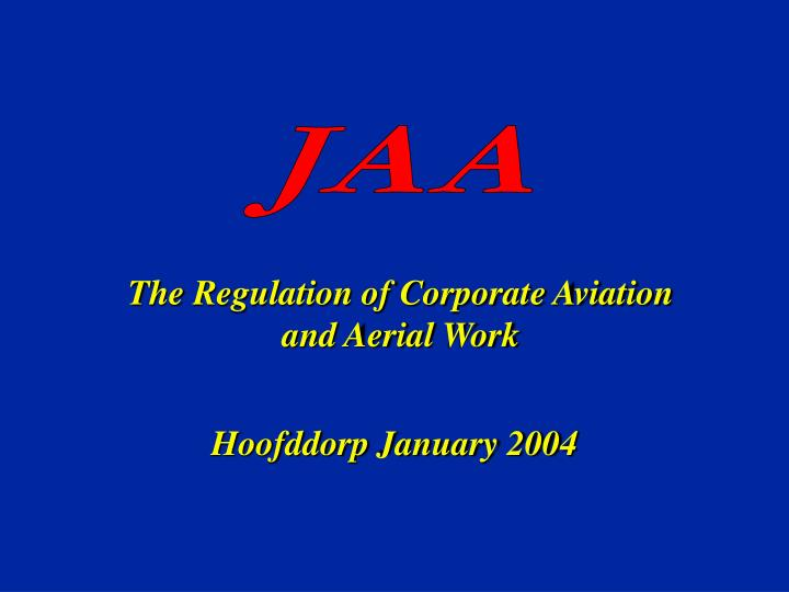 The Regulation of Corporate Aviation