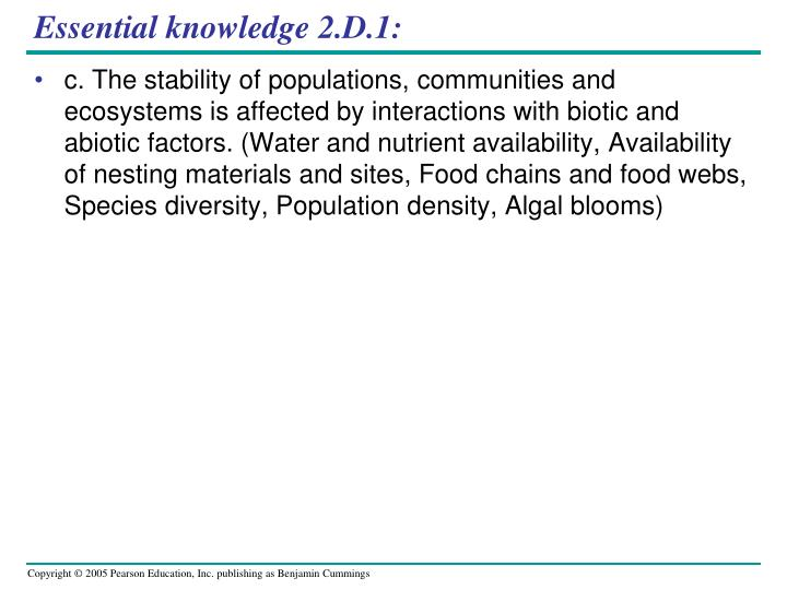 Essential knowledge 2.D.1: