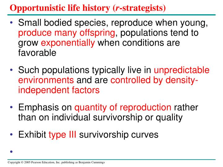 Opportunistic life history (