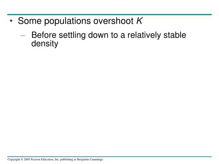 Some populations overshoot