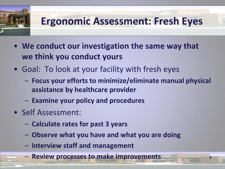 Ergonomic Assessment: Fresh Eyes