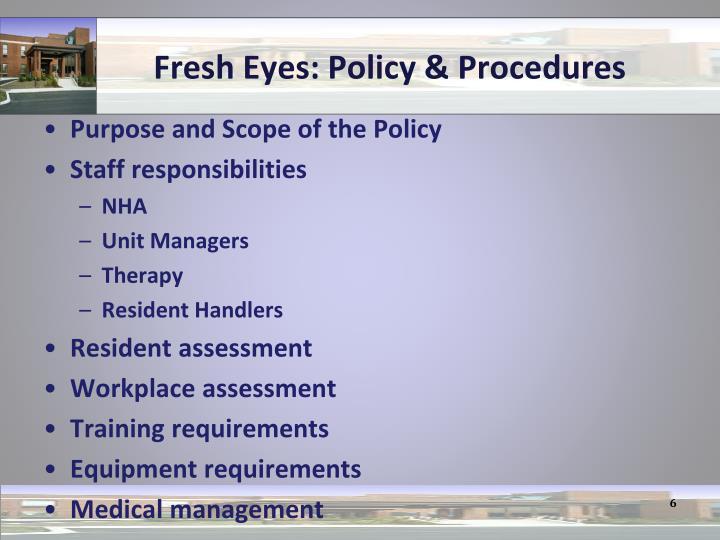Fresh Eyes: Policy & Procedures