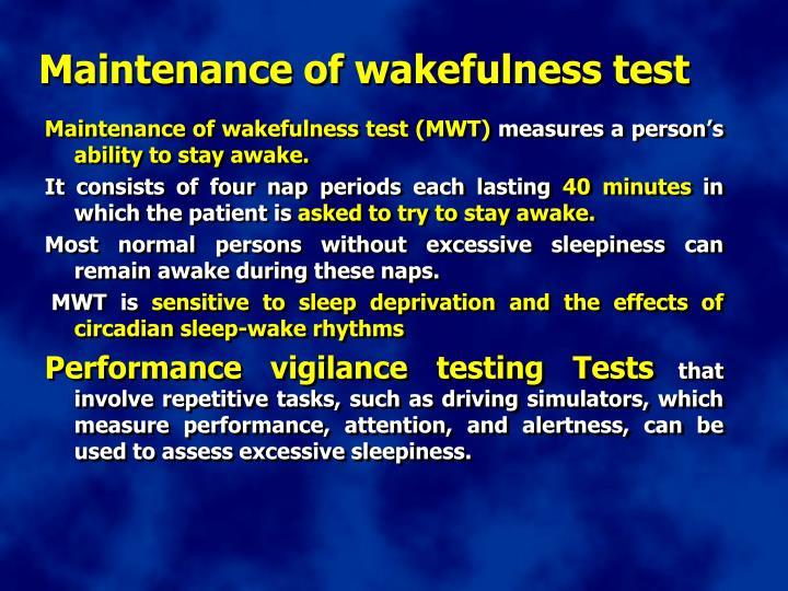 Maintenance of wakefulness test