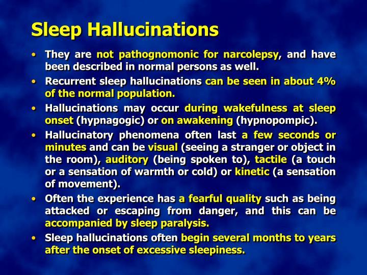 Sleep Hallucinations