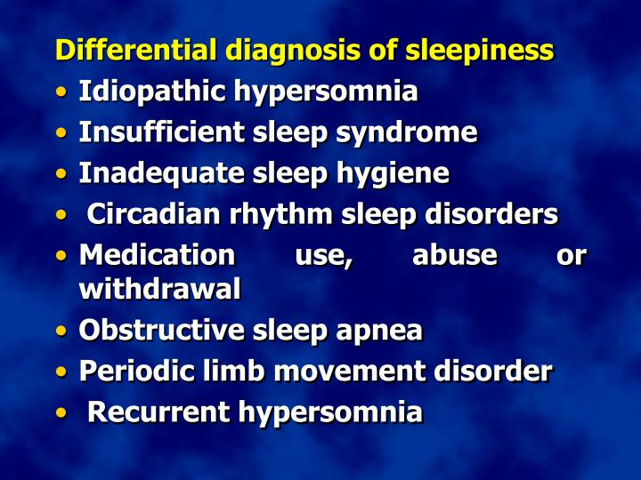 Differential diagnosis of sleepiness