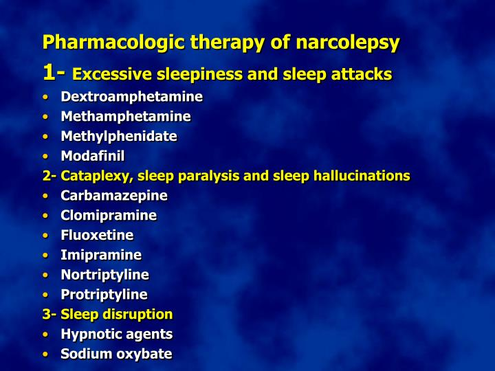 Pharmacologic therapy of narcolepsy