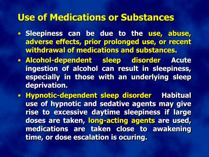 Use of Medications or Substances