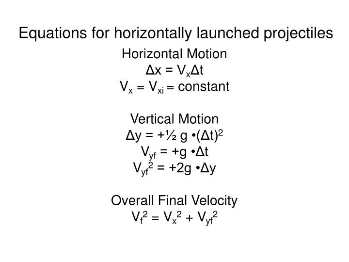 Equations for horizontally launched projectiles