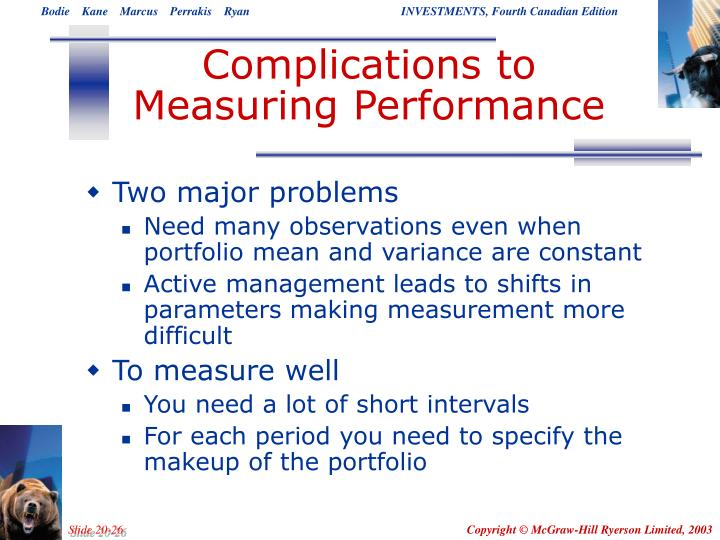 Complications to Measuring Performance