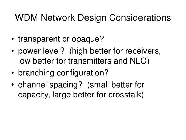 WDM Network Design Considerations
