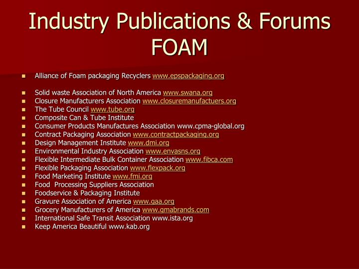 Industry Publications & Forums FOAM