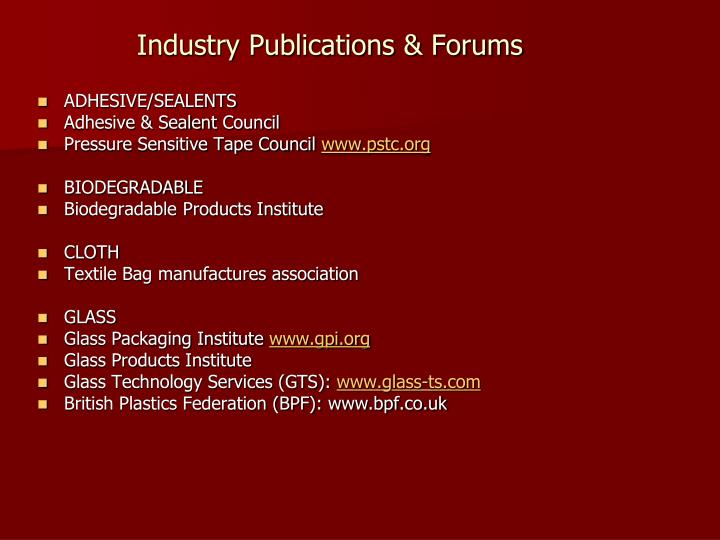 Industry Publications & Forums