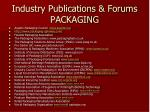 industry publications forums packaging