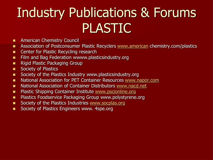 Industry Publications & Forums PLASTIC