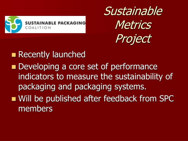 Sustainable Metrics