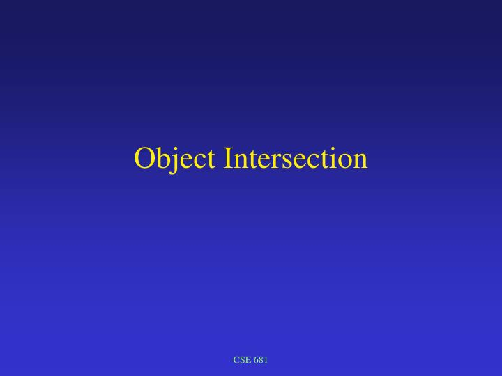 Object intersection