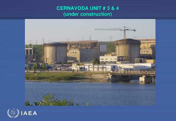 CERNAVODA UNIT # 3 & 4