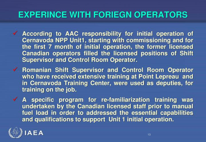 EXPERINCE WITH FORIEGN OPERATORS