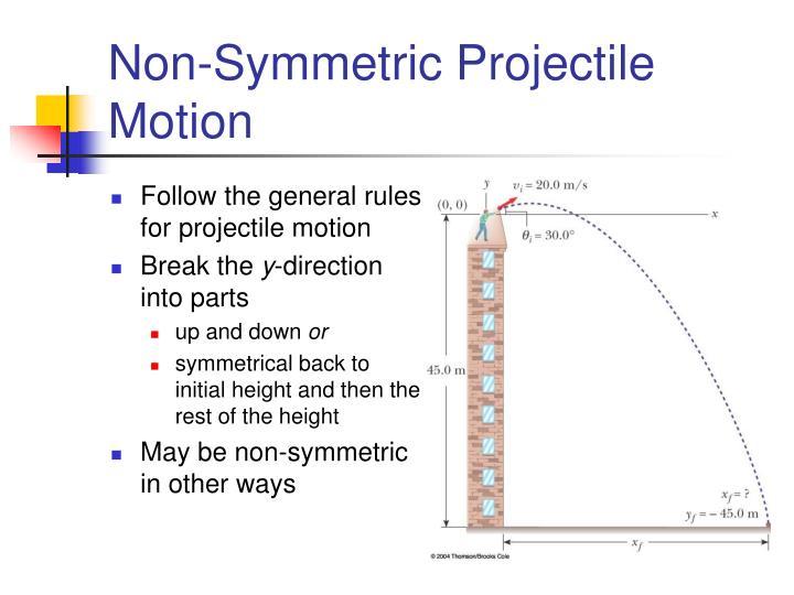Non-Symmetric Projectile Motion