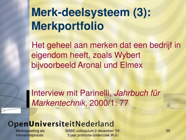 Merk-deelsysteem (3):
