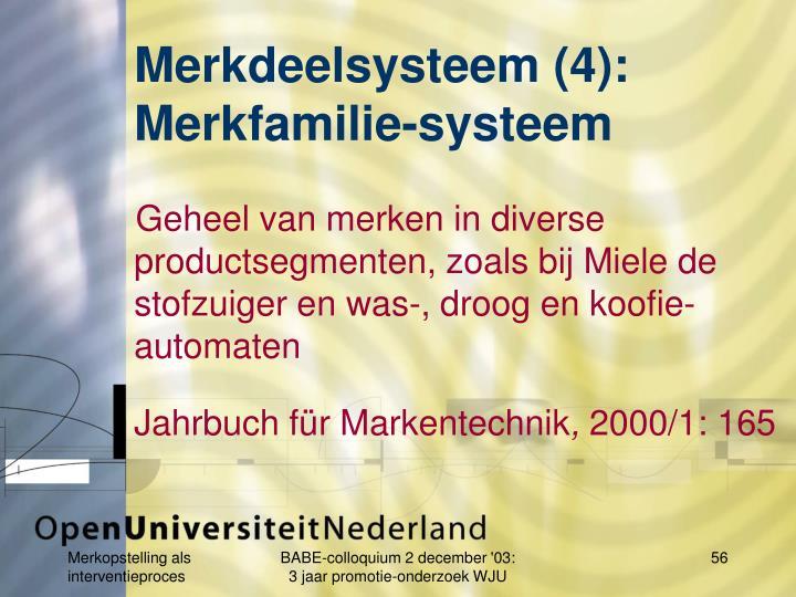 Merkdeelsysteem (4):