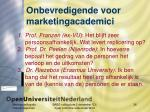 onbevredigende voor marketingacademici