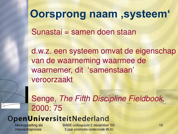 Oorsprong naam 'systeem'