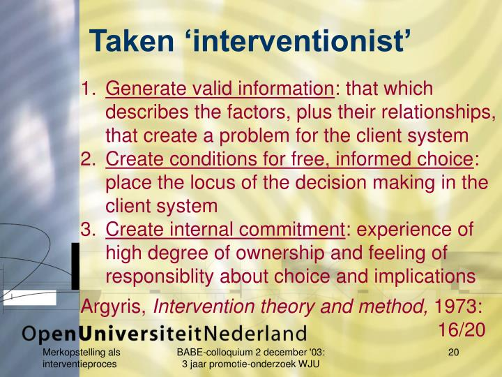Taken 'interventionist'