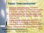 taken interventionist
