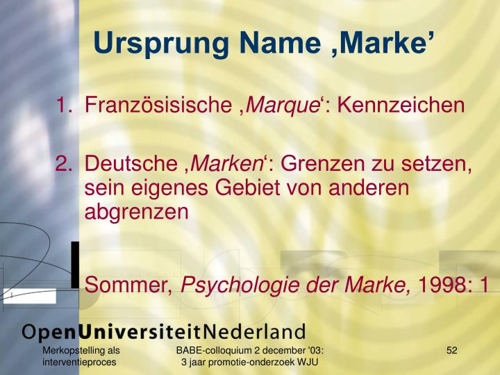 Ursprung Name ,Marke'