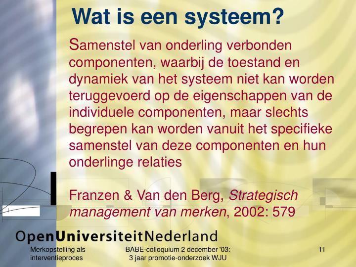 Wat is een systeem?