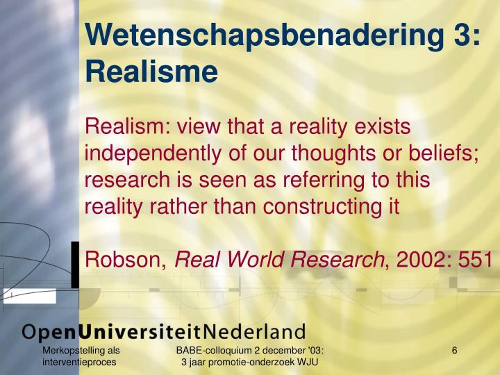 Wetenschapsbenadering 3: Realisme