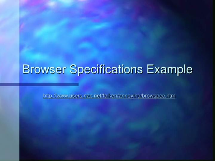 Browser Specifications Example