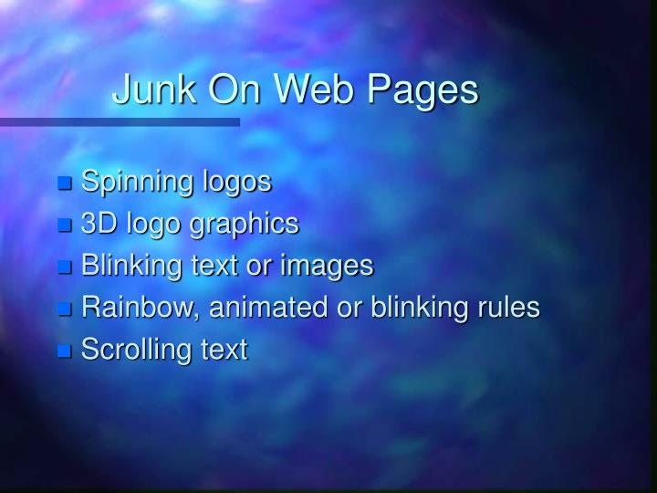 Junk On Web Pages