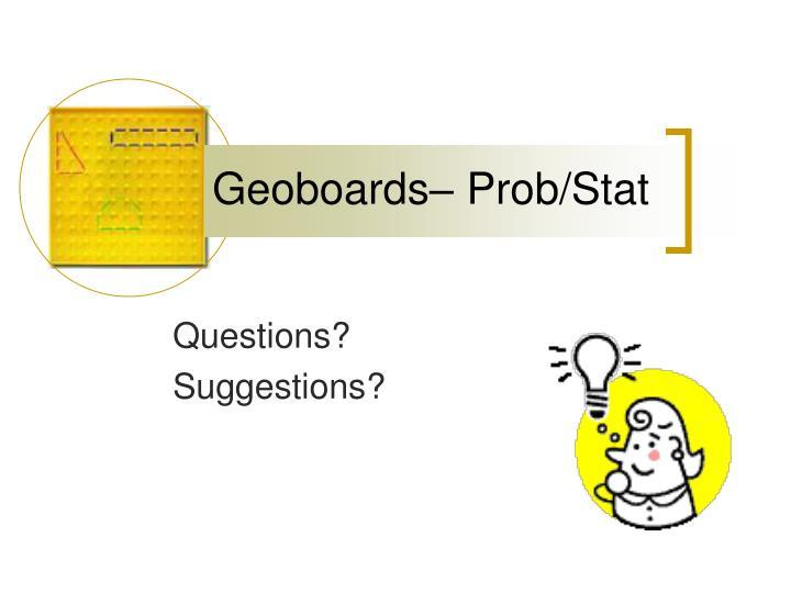 Geoboards– Prob/Stat