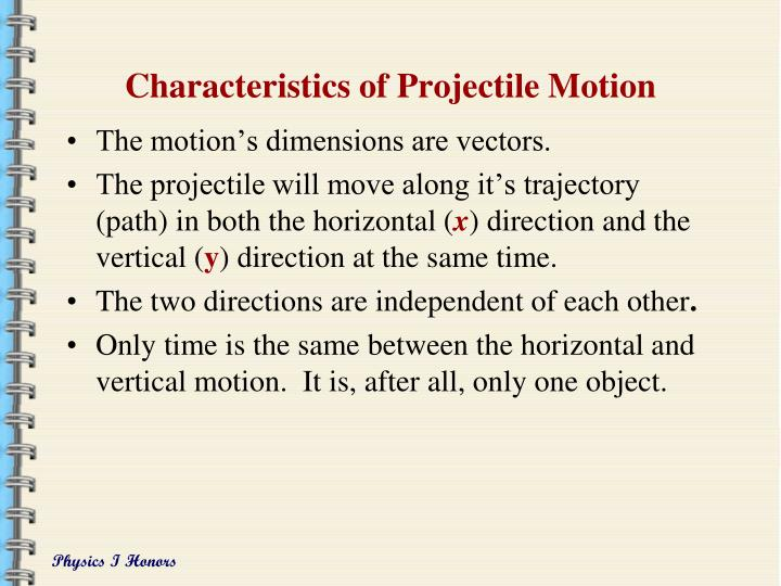 Characteristics of Projectile Motion