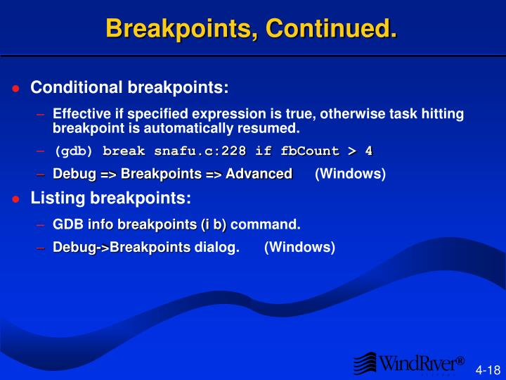 Breakpoints, Continued.